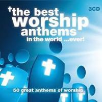 Best Worship Anthems