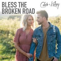 Bless The Broken Roads
