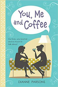 You, Me And Coffee