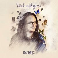 Kat Mills:  Her battle with autism and her 'Work In Progress' album