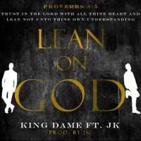 Lean On God