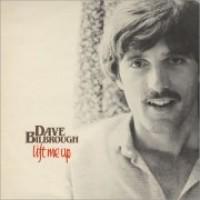 Dave Bilbrough - Lift Me Up