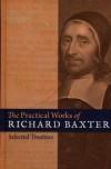 Baxter Richard - PRACTICAL WORKS OF RICHARD BAXTER