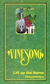 Product Image: Vinesong - Lift Up The Name Documentary