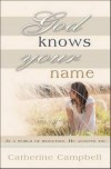 Catherine Campbell - God Knows Your Name