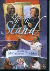 Product Image: Bill Gaither & T D Jakes - We Will Stand