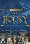Product Image: Bill & Gloria Gaither & Their Homecoming Friends - Rocky Mountain Homecoming