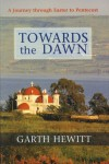 Product Image: Gareth Hewitt - Towards The Dawn: A Journey through Easter To Pentecost