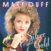 Product Image: Mary Duff - Silver And Gold