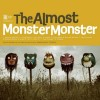 Product Image: The Almost - Monster Monster