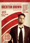 Product Image: Brenton Brown - The Ultimate Brenton Brown Songbook