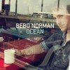 Product Image: Bebo Norman - Ocean
