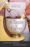 Linda Evans Shepherd, & Eva Marie Everson - A Taste Of Fame