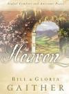 Bill Gaither, Gloria Gaither - Heaven