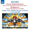 Product Image: Haydn, Trinty Choir, Rebel Baroque Orchestra, Burdick - Grosse Orgelsolomesse/Heiligmesse