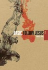 Francis Chan - Basic, Follow Jesus 2