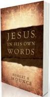 Robert H Mounce - Jesus, In His Own Words