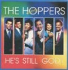 Product Image: The Hoppers - He's Still God: Live