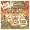 Same As Sunday  - Earn Your Stripes