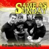 Product Image: Same As Sunday  - Anthems From A Standing Eight