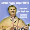 Product Image: Arthur 'Guitar Boogie' Smith - Here Comes The Boogie Man: Original Recordings