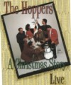 Product Image: The Hoppers - A Christmas Story: Live