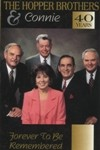 Product Image: The Hopper Brothers & Connie - 40 Years Forever To Be Be Remembered