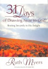 Myers Ruth - 31 DAYS OF DRAWING NEAR TO GOD