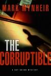 Mynheir Mark - CORRUPTIBLE THE