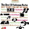 Product Image: Solomon Burke - Got To Get You Off My Mind: The Best Of Solomon Burke