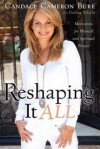 Bure Candace Cameron - RESHAPING IT ALL