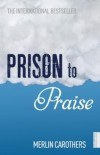 Merlin Carothers - Prison To Praise
