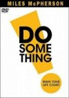 Miles McPherson - DO Something!