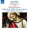 Product Image: Franz Joseph Haydn, Trinity Choir, Rebel Baroque Orchestra, J Owen Burdick, Jane - Missa Brevis/Harmoniemesse