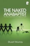 Stuart Murray - The Naked Anabaptist