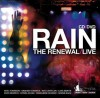 Product Image: The Renewal - Rain: The Renewal Live