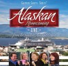 Product Image: Bill & Gloria Gaither & Their Homecoming Friends - Alaskan Homecoming Live