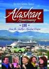Product Image: Bill & Gloria Gaither & Their Homecoming Friends - Alaskan Homecoming Live: From The Gaither Alaskan Cruise