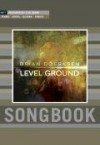 Product Image: Brian Doerksen - Level Ground Songbook