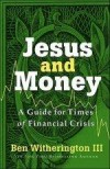 Ben Witherington - Jesus And Money