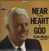 Product Image: Alan McGill - Near To The Heart Of God