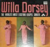 Product Image: Willa Dorsey - World's Most Exciting Gospel Singer