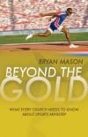 Bryan Mason - Beyond The Gold