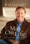 Product Image: Max Lucado - Max On Life