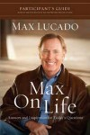 Product Image: Max Lucado - Max On Life Participant's Guide