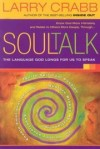 Product Image: Larry Crabb, - Soul Talk: The Language God Longs for Us to Speak