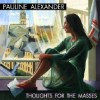 Product Image: Pauline Alexander - Thoughts For The Masses