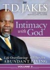 Bishop T D Jakes - Intimacy With God