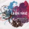 Product Image: Judith Ann Robertson, Fabienne Pons - Le Roi Vient