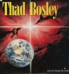 Product Image: Thad Bosley - Who Can Change The World?
